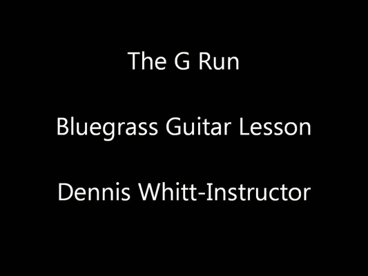 Product picture The G Run Bluegrass Guitar Lesson